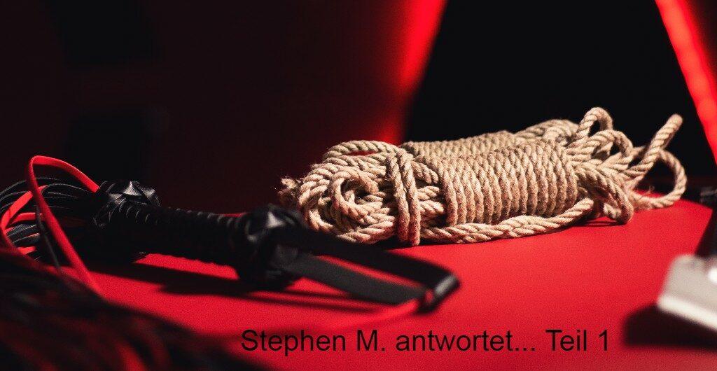 BDSM Stephen beantwortet eure Fragen
